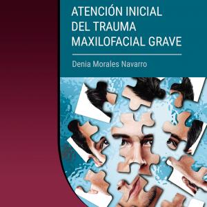 Cubierta Atencion trauma maxilofacial grave